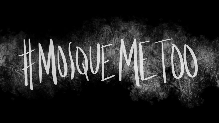 #MosqueMeToo: le donne musulmane denunciano gli abusi subiti nei luoghi di culto.