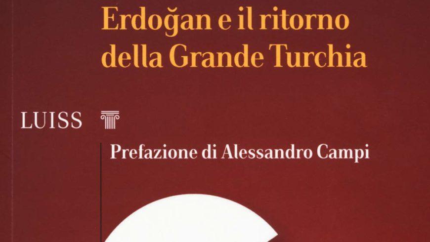 Sovranismo Islamico. Erdoğan e il ritorno della Grande Turchia